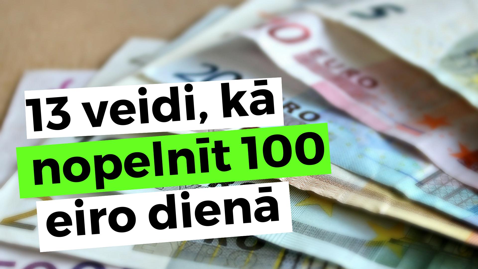 kā jūs varat nopelnīt naudu ar saviem kā nopelnīt naudu ātri 500 dienā